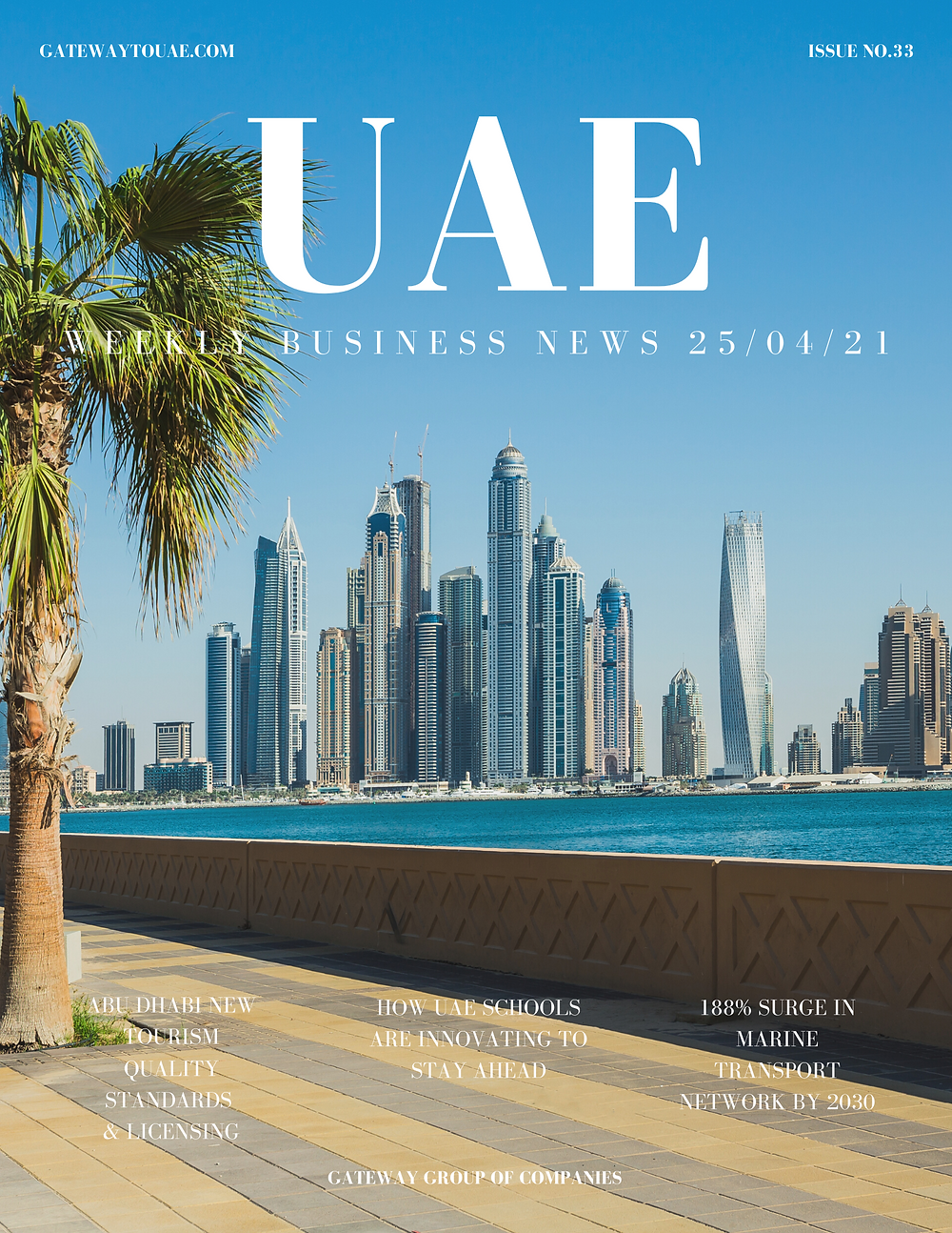 UAE weekly business news headlines 25th April 2021 Issue 33 Gateway Group Of Companies Abu Dhabi Dubai weekly magazine company formation business setup local sponsor service agent visas company formation authority trade licence license