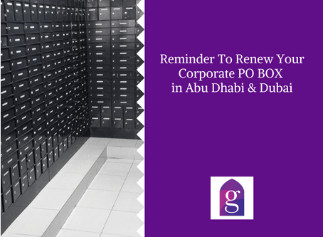 Reminder To Renew Your Corporate PO BOX in Abu Dhabi & Dubai