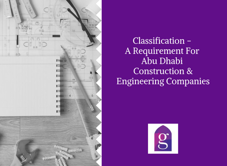 Classification - A Requirement For Abu Dhabi Construction & Engineering Companies