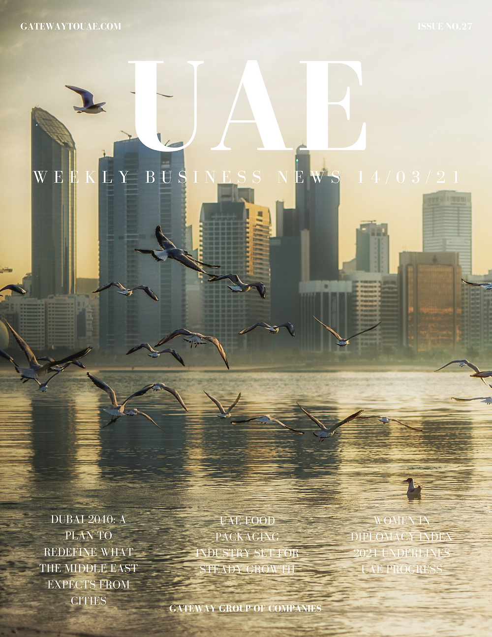 UAE weekly business news headlines 14th March 2021 Issue 27 Gateway Group Of Companies Abu Dhabi Dubai weekly magazine company formation business setup local sponsor service agent visas company formation authority