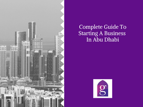 Complete Guide To Starting A Business In Abu Dhabi