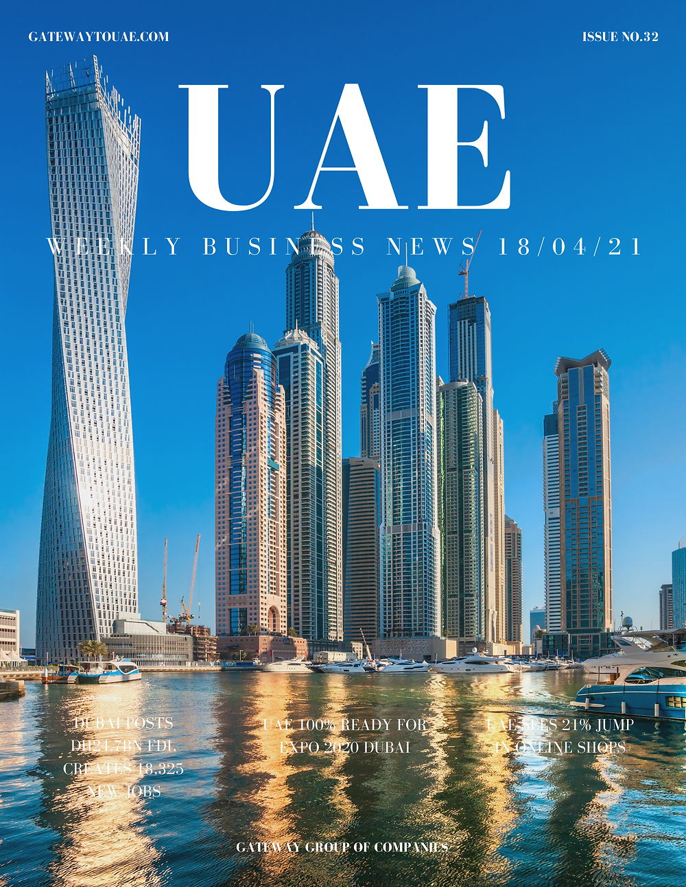 UAE weekly business news headlines 18th April 2021 Issue 32 Gateway Group Of Companies Abu Dhabi Dubai weekly magazine company formation business setup local sponsor service agent visas company formation authority trade licence license