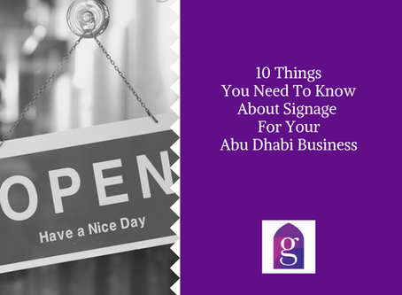 10 Things You Need To Know About Signage For Your Abu Dhabi Business