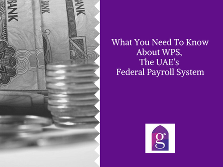 What You Need To Know About WPS, The UAE's Federal Payroll System