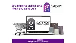 E-Commerce License UAE - Why You Need One