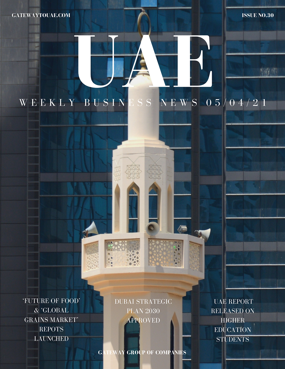 UAE weekly business news headlines 5th April 2021 Issue 30 Gateway Group Of Companies Abu Dhabi Dubai weekly magazine company formation business setup local sponsor service agent visas company formation authority trade licence license