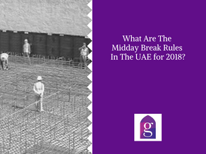 What are the Midday Break rules in the UAE for 2018?
