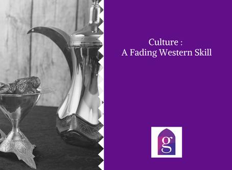 Culture : A Fading Western Skill