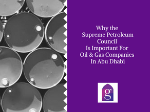 Why the Supreme Petroleum Council is important for Oil & Gas companies in Abu Dhabi