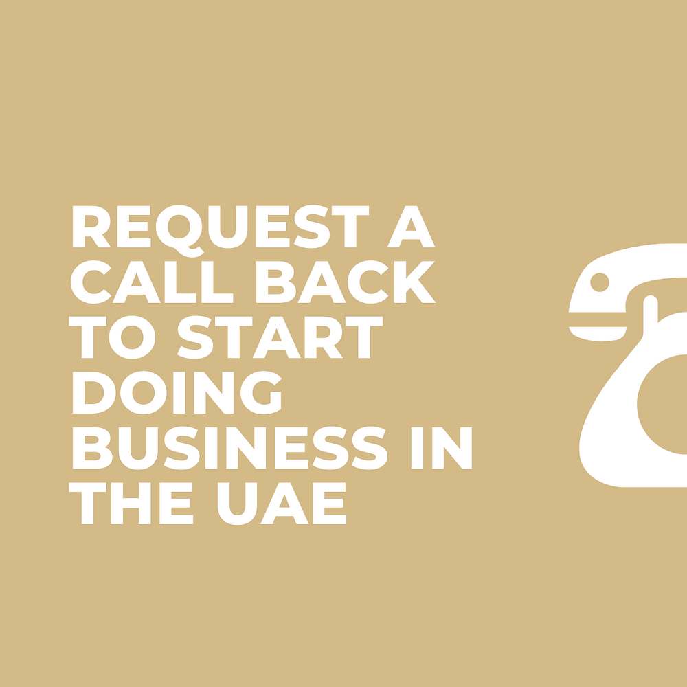 request a call back to start doing business in the UAE call to action company formation Abu Dhabi Dubai visas local sponsor Gateway Group Of Companies
