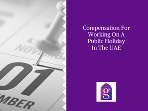 Compensation For Working On A Public Holiday In The UAE