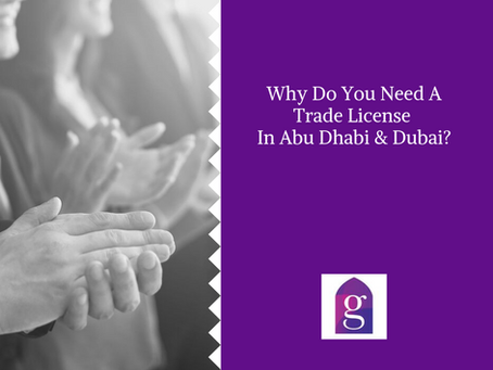 Why Do You Need A Trade License In Abu Dhabi?