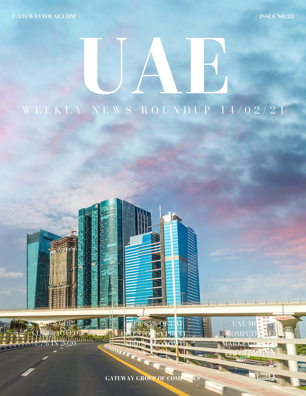 UAE business news headlines 14th February 2021 Issue 23 Gateway Group Of Companies Abu Dhabi Dubai weekly magazine company formation business setup local sponsor service agent visas