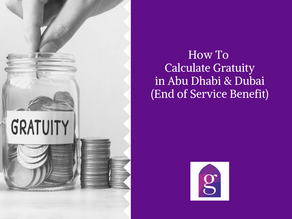 How to Calculate Gratuity in Abu Dhabi (End of Service Benefit)
