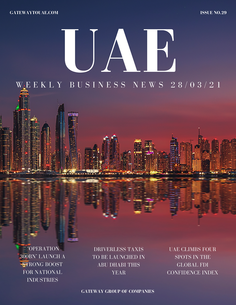 UAE weekly business news headlines 28th March 2021 Issue 29 Gateway Group Of Companies Abu Dhabi Dubai weekly magazine company formation business setup local sponsor service agent visas company formation authority