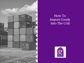 How To Import Goods Into The UAE