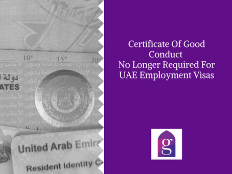 Certificate Of Good Conduct No Longer Required For UAE Employment Visas
