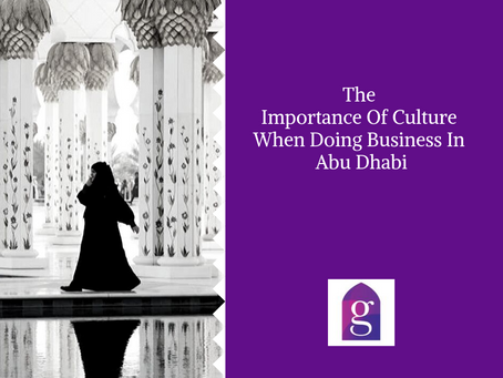 The Importance Of Culture When Doing Business In Abu Dhabi