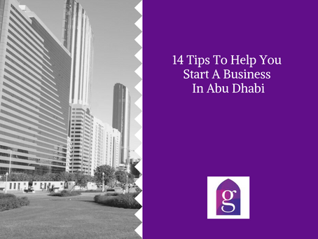 14 Tips To Help You Start A Business In Abu Dhabi