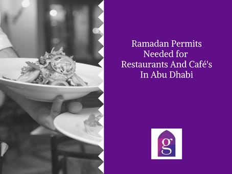Ramadan Permits Needed for Restaurants And Café's In Abu Dhabi