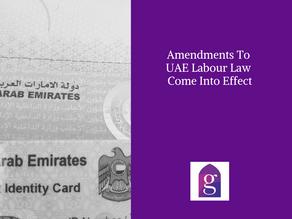 Amendments To UAE Labour Law Come Into Effect