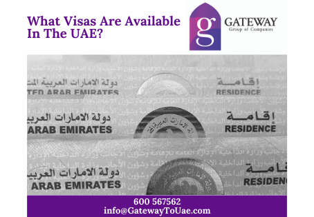 What Visas Are Available In The UAE?