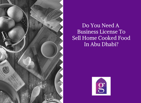 Do You Need A Business License To Sell Home Cooked Food In Abu Dhabi?