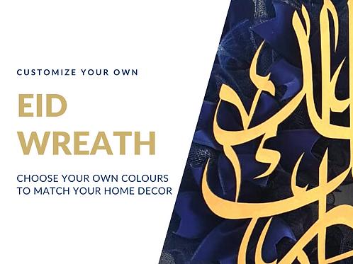 customize your own Eid Wreath in Abu Dhabi Dubai Al Ain Gateway Art Sales Eid decor Eid Mubarak Eid Al Adha Eid Al Fitr