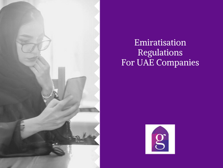 Emiratisation Regulations For UAE Companies