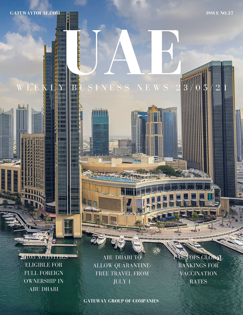 UAE weekly business news headlines 23rd May 2021 Issue 37 Gateway Group Of Companies Abu Dhabi Dubai weekly magazine company formation business setup local sponsor service agent visas company formation authority trade licence license