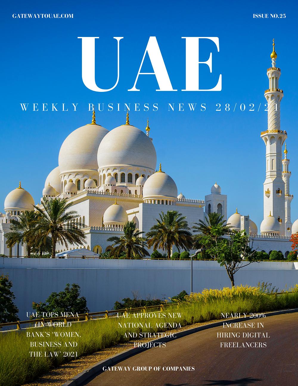 UAE weekly business news headlines 28th February 2021 Issue 25 Gateway Group Of Companies Abu Dhabi Dubai weekly magazine company formation business setup local sponsor service agent visas