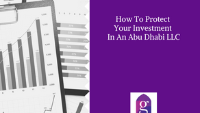 How To Protect Your Investment In An Abu Dhabi LLC