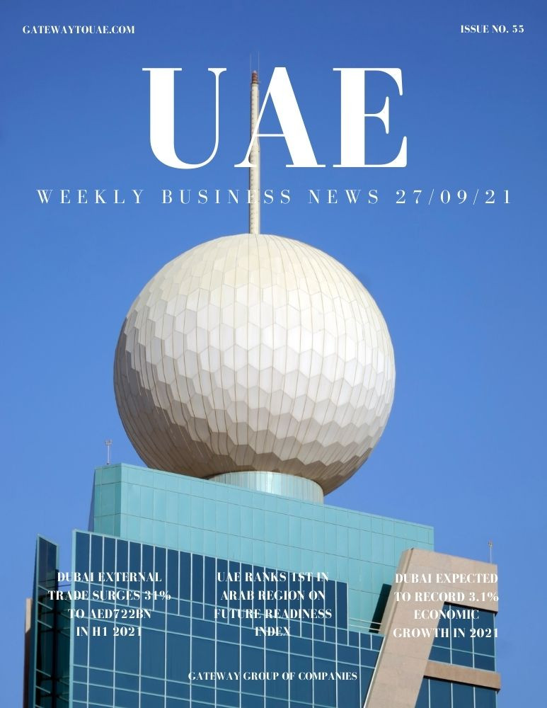 UAE weekly business news headlines 27th September 2021 Issue 55 Gateway Group Of Companies Abu Dhabi Dubai weekly magazine company formation business setup local sponsor service agent visas company formation authority trade licence license