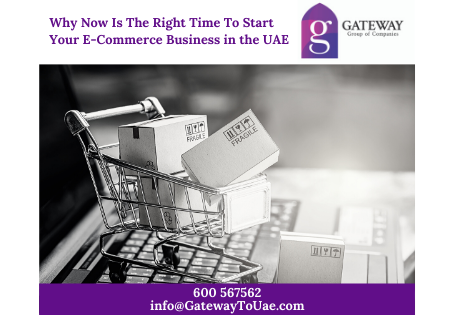 Why Now Is The Right Time To Start Your E-Commerce Business in the UAE