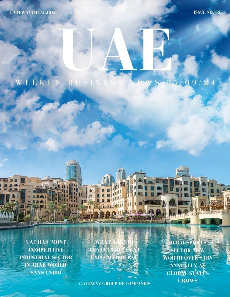 UAE weekly business news headlines 5th September 2021 Issue 52 Gateway Group Of Companies Abu Dhabi Dubai weekly magazine company formation business setup local sponsor service agent visas company formation authority trade licence license