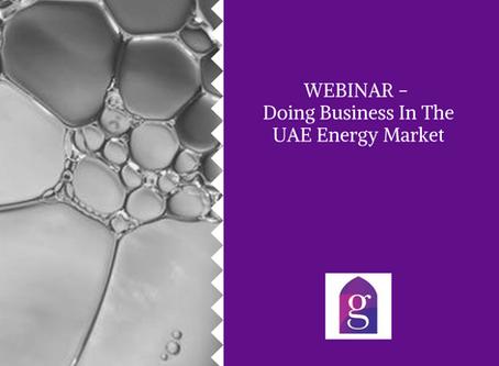 WEBINAR - Doing Business In The UAE Energy Market