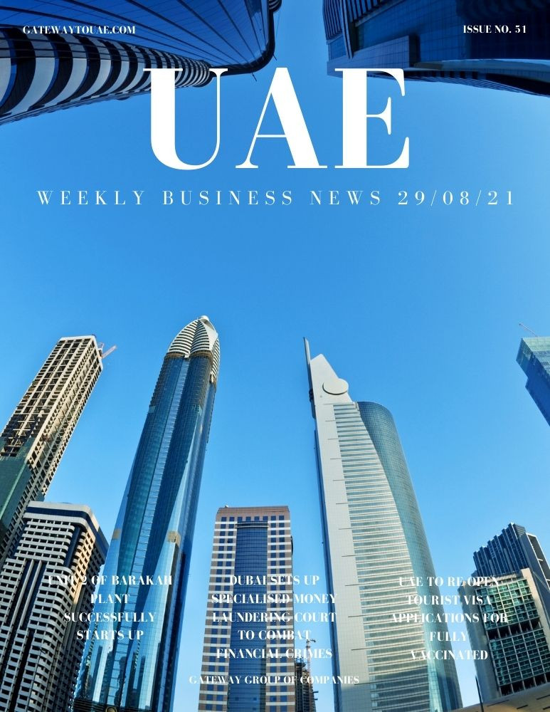 UAE weekly business news headlines 29th August 2021 Issue 51 Gateway Group Of Companies Abu Dhabi Dubai weekly magazine company formation business setup local sponsor service agent visas company formation authority trade licence license