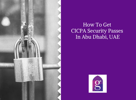How To Get CICPA Security Passes In Abu Dhabi, UAE