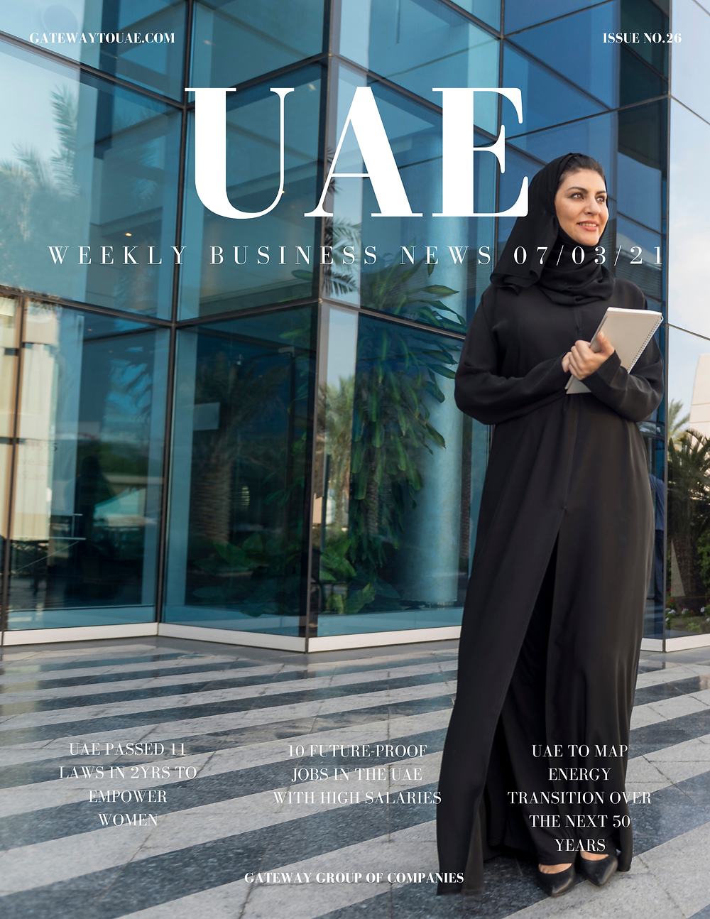 UAE weekly business news headlines 7th March 2021 Issue 26 Gateway Group Of Companies Abu Dhabi Dubai weekly magazine company formation business setup local sponsor service agent visas