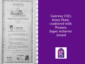 Gateway CEO, Jenny Hunt, conferred with Women Super Achiever Award