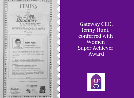 Gateway CEO, Jenny Hunt, conferred with Women Super Achiever Award