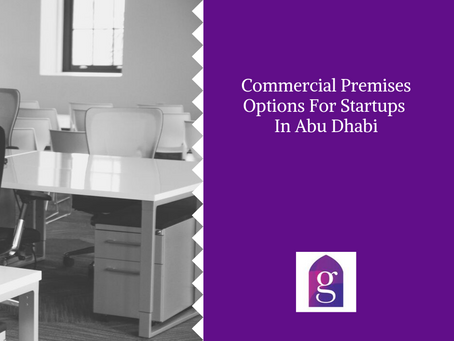 Commercial Premises Options For Startups In Abu Dhabi