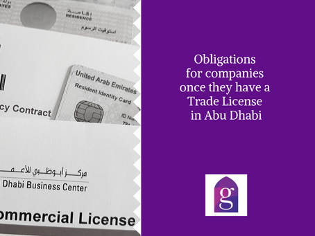Obligations for companies once they have a Trade License in Abu Dhabi