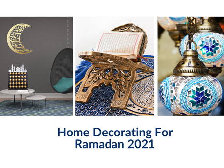Home Decorating For Ramadan 2021