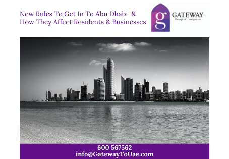 New Rules To Get In To Abu Dhabi & How They Affect Residents & Businesses