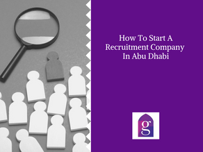 How To Start A Recruitment Company In Abu Dhabi