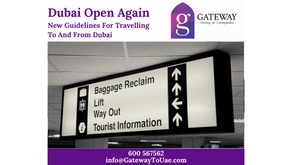 Dubai Open Again - New Guidelines For Travelling To And From Dubai