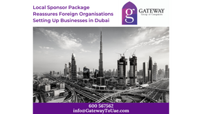 Local Sponsor Package Reassures Foreign Organisations setting up businesses in Dubai