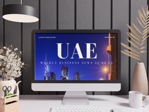 UAE Weekly Business News 22/08/21