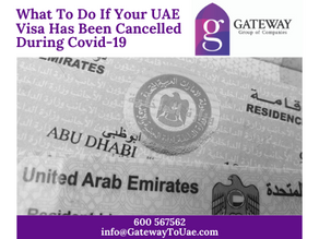 What To Do If Your UAE Visa Has Been Cancelled During Covid-19